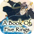 A Book Of Five Rings on iPhone, iPod Touch, and iPad by 288 Vroom