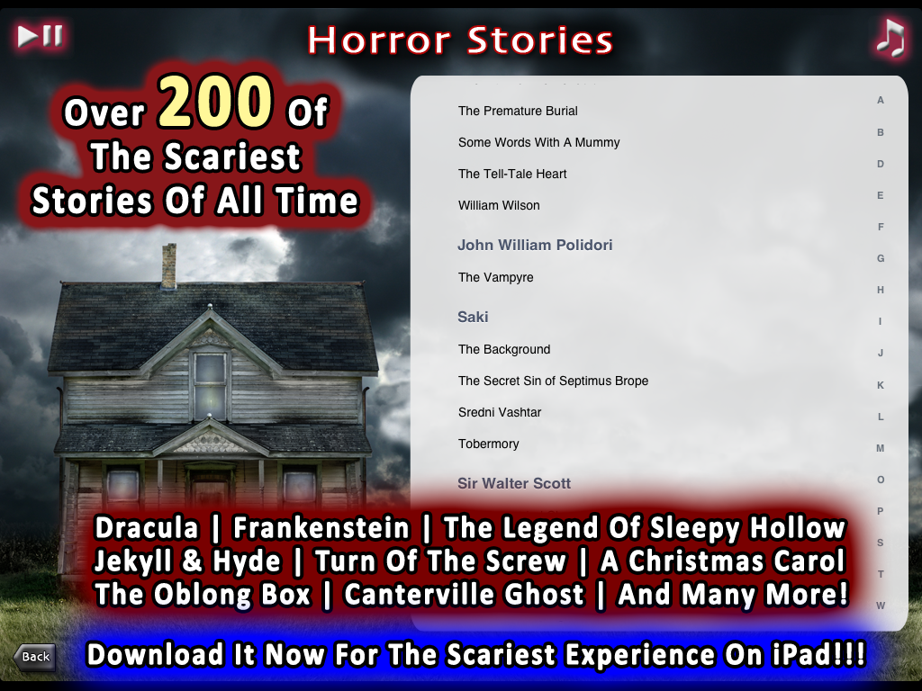 Huge Library Of Scary Stories Has some of the best horror and ghost stories of all time. Including  Dracula, Frankenstein, Legend Of Sleepy Hollow, Jekyll and Hyde, and many, many more