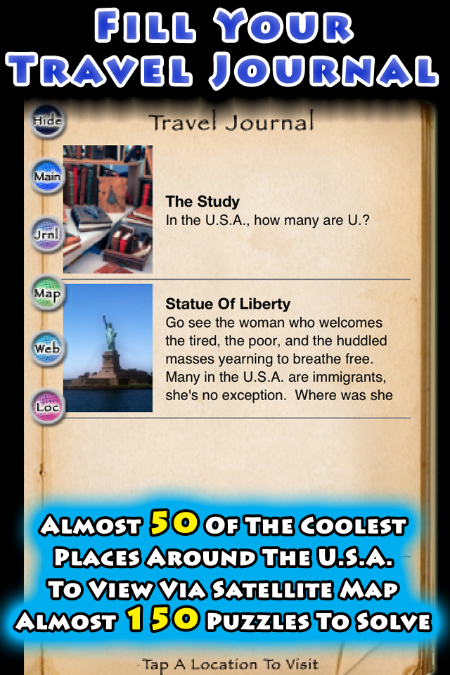 Fill Your Travel Journal 20 puzzles to solve and 5 locations to hunt down and view via satellite map!